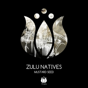 ZULU NATIVES - Mustard Seed