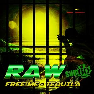 RAW - Free Me