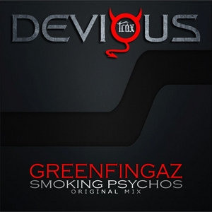 GREENFINGAZ - Smoking Psychos