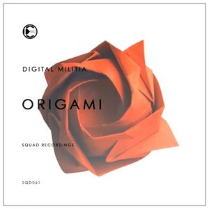 DIGITAL MILITIA - Origami
