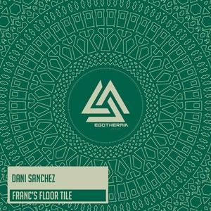 DANI SANCHEZ - Franc's Floor Tile