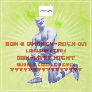 BBK/DMONEY - ROCK ON/LATE NIGHT