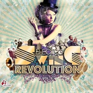 VARIOUS - The Electro Swing Revolution Vol 6