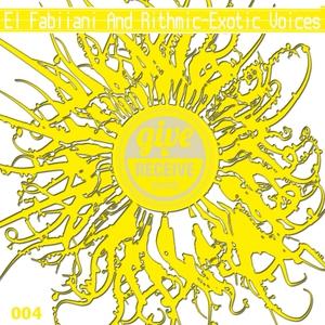 EL FABIIANI & RITHMIC - Exotic Voices