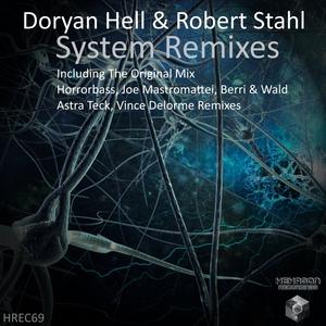 DORYAN HELL & ROBERT STAHL - System Remixes