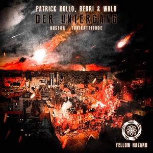 PATRICK HOLLO/BERRI & WALD - Der Untergang