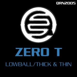 ZERO T - Lowball