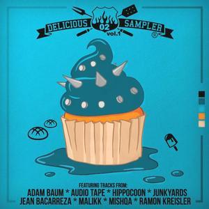 RAMON KREISLER/JEAN BACARREZA/MISHQA/HIPPOCOON/JUNKYARDS/ADAM BAUM/MALIKK/AUDIO TAPE - Delicious Sampler 02 Part 1