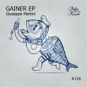 GIUSEPPE MARTINI - Gainer EP