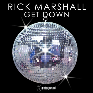 RICK MARSHALL - Get Down