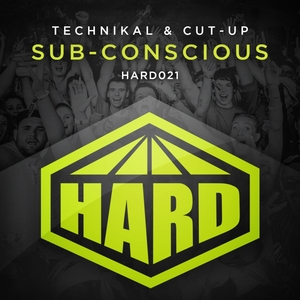 TECHNIKAL & CUT-UP - Sub-Conscious
