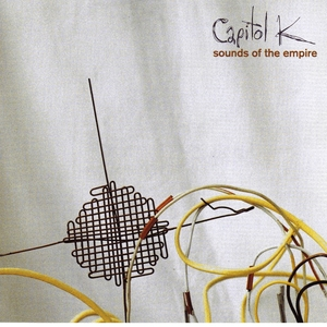 CAPITOL K - Sounds Of The Empire
