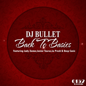 DJ BULLET - Back To Basics