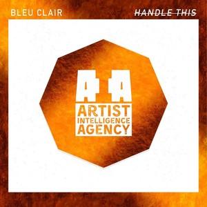 BLEU CLAIR - Handle This