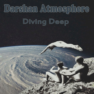 DARSHAN ATMOSPHERE - Diving Deep