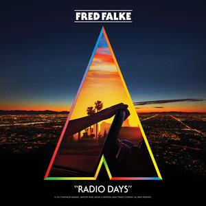 FRED FALKE feat SHOTGUN TOM KELLY - Radio Days