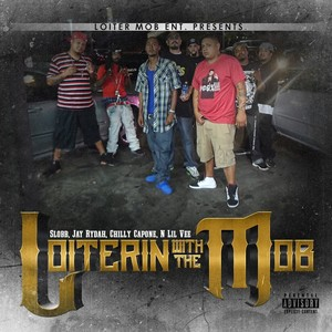 SLOBB - Loiterin With The Mob