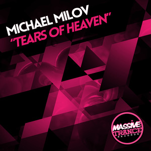 MICHAEL MILOV - Tears Of Heaven