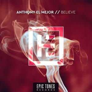 ANTHONY EL MEJOR - Believe