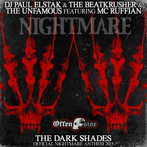 THE UNFAMOUS DJ PAUL ELSTAK & THE BEATKRUSHER feat MC RUFFIAN - The Dark Shades