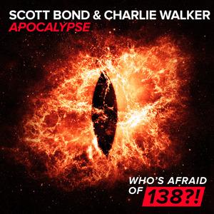 SCOTT BOND & CHARLIE WALKER - Apocalypse