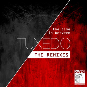 TUXEDO - The Time In Between The Remixes