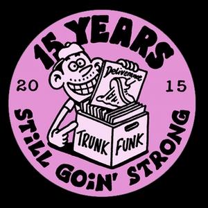 VARIOUS - 15 Years Of Trunkfunk