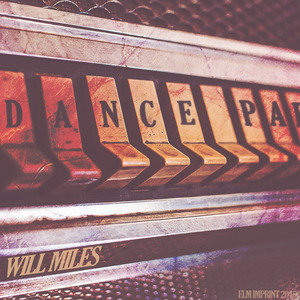 WILL MILES - Dance Party