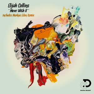 ELIJAH COLLINS - Move With It EP