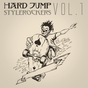 VARIOUS - Hard Jump Stylerockers Vol 1