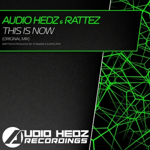 AUDIO HEDZ & RATTEZ - This Is Now