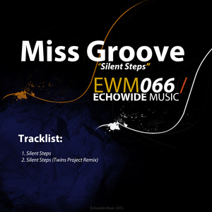 MISS GROOVE - Silent Steps