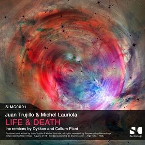 JUAN TRUJILLO & MICHEL LAURIOLA - Life & Death