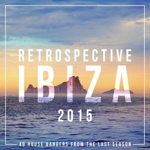 VARIOUS - Retrospective Ibiza 2015