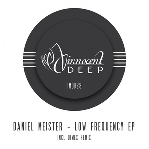 DANIEL MEISTER - Low Frequency EP