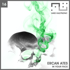 ERCAN ATES - In Your Face