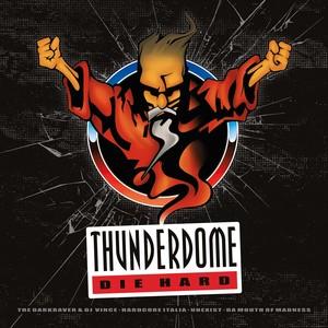 VARIOUS - Thunderdome Die Hard