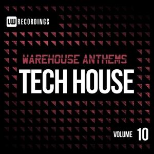 VARIOUS - Warehouse Anthems Tech House Vol 10