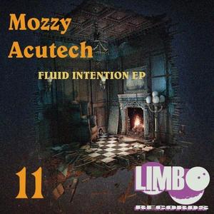 ACUTECH/MOZZY - Fluid Intention