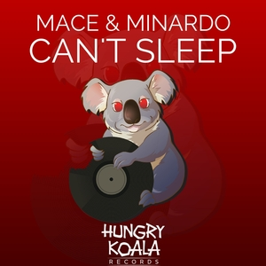 MINARDO MACE - Can't Sleep