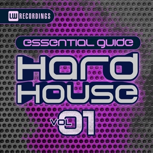 VARIOUS - Essential Guide: Hard House Vol 1