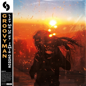 GROOVYMAN feat JAMIE GEORGE - Lift Me Up