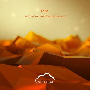 TASZ - Believe Me