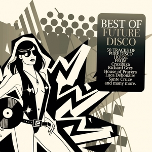 VARIOUS - Best Of Future Disco 50 Tracks