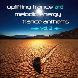 VARIOUS/CRYOSTASIS - Uplifting Trance And Melodic Energy Trance Anthems Vol 3