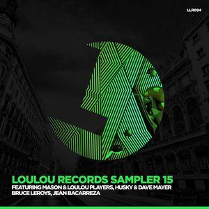 MASON & LOULOU PLAYERS/JEAN BACARREZA/BRUCE LEROYS/HUSKY & DAVE MAYER - LouLou Records Sampler Vol 15