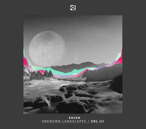 EXIUM/VARIOUS - Unknown Landscapes Vol 3 (unmixed tracks)