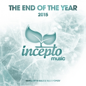 MAX POPOV/B MAX/VARIOUS - The End Of The Year: 2015 (unmixed tracks)