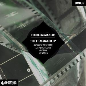 PROBLEM MAKERS - The Filmmaker