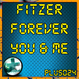 FITZER - Forever You & Me